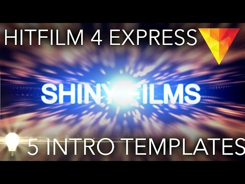 5 FREE Intro Templates for Hitfilm 4 Express  - Download and Tutorial