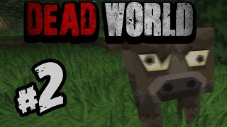 """MOJE IME JE ŠUMSKA KRAVA!!!!!""-DEAD WORLD- part 2. -minecraft mapa"