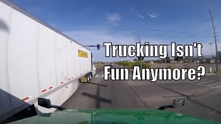 """Trucking """" The Thrill Is GONE """" Vlog"""