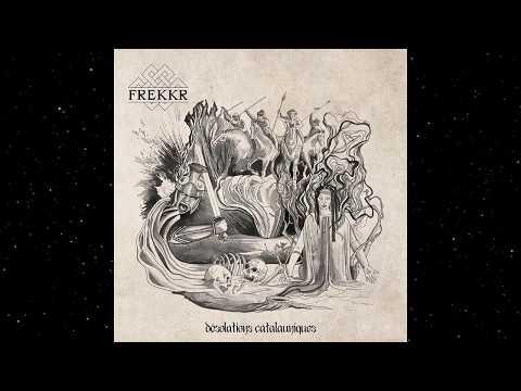Frekkr - Désolations Catalauniques (Full Album)