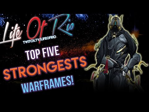 WARFRAME - Top 5 Strongest Solo Frames (End Game)