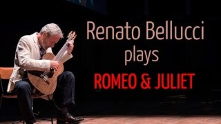 """Renato Bellucci plays, """"A Time For Us"""", from """"Romeo & Juliet"""", for Solo Classical Guitar"""
