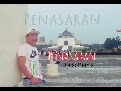 PENASARAN. ( Disco Remix )