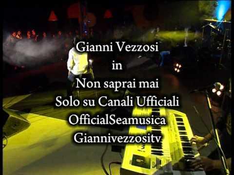 Gianni Vezzosi Non saprai mai