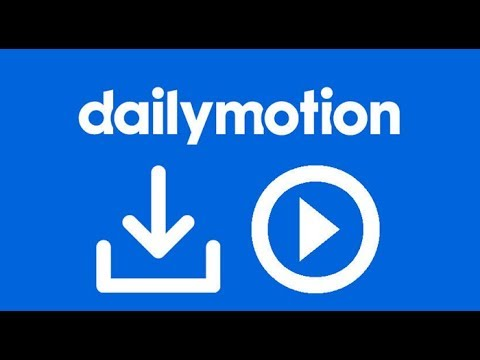 Download Dailymotion Videos Free Without Software 2019