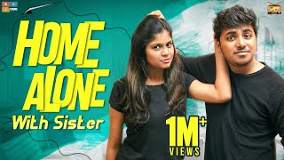 Home Alone With Sister || Narikootam || Tamada Media