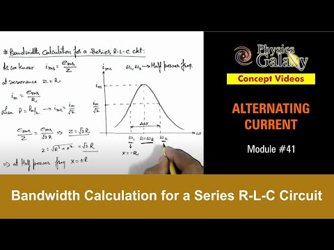 41  Class 12th Physics | Alternating Current | Bandwidth Calculation for a  Series R-L-C Circuit