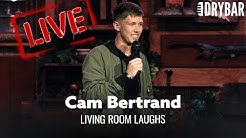 Living Room Laughs - Cam Bertrand [LIVE]