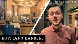Ruffians Barbers | Steve Booker Thumbnail