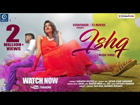 ISHQ || ODIA MUSIC VIDEO || SAANU || ANKITA || SATYAJIT