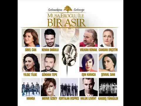 Sibel Can & Musa Eroğlu - MİHRİBAN...