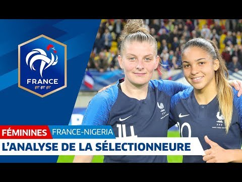 France-Nigeria Féminine (8-0) : l'analyse de Corinne Diacre
