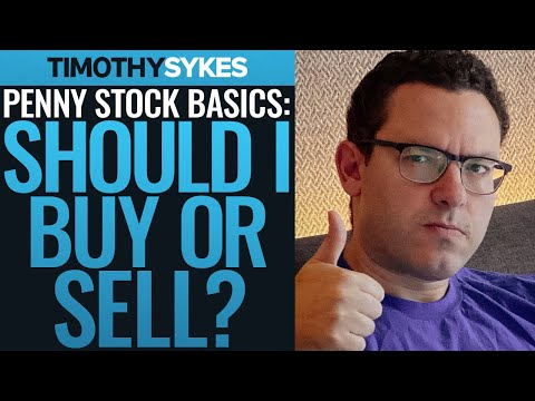 Penny Stock Basics: Should I Buy or Sell?
