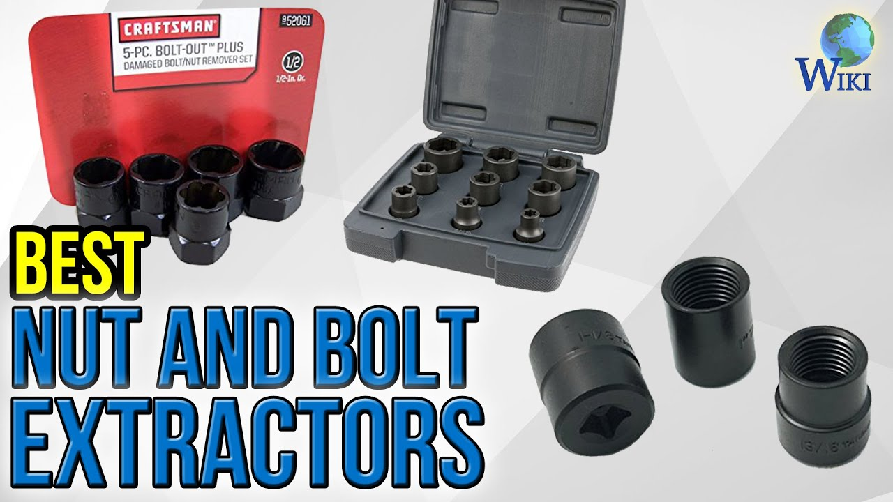 8 Best Nut And Bolt Extractors 2017