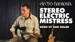 Stereo Electric Mistress - Demo by Dan Miller - Flanger/Chorus