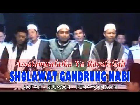 Assalamualaika Ya Rosulullah - Sholawat Gandrung Nabi - Live Rapah Kluwan