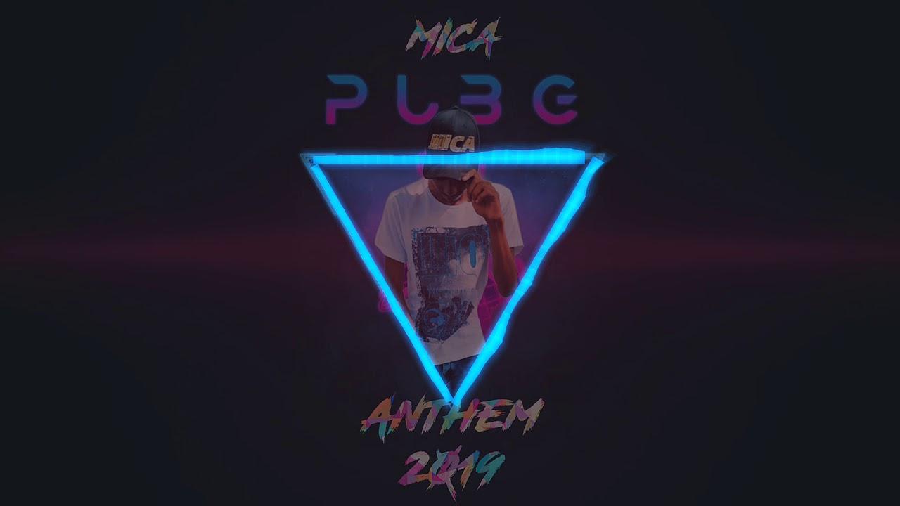 Download Mica - Pubg Anthem 2019