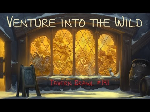 [HS Tavern Brawl] #141: Venture into the Wild