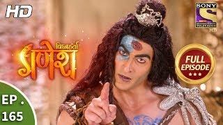 Vighnaharta Ganesh - Ep 165 - Full Episode - 11th  April, 2018