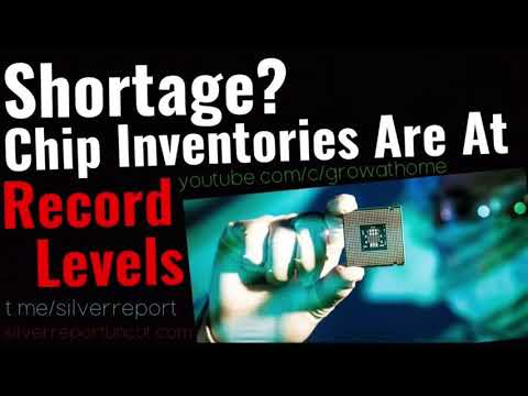 There's No Semiconductor Chip Shortage! Data Reveals Record Chip Inventories 30% Higher Than 2019