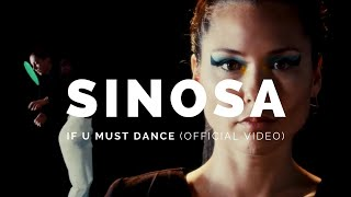 SINOSA: If U Must Dance (Bot11)
