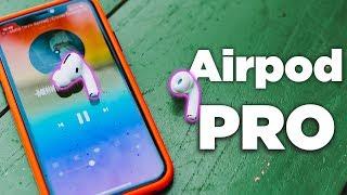 Trên tay đánh giá Airpods Pro, 7 triệu có xứng đáng để mua?