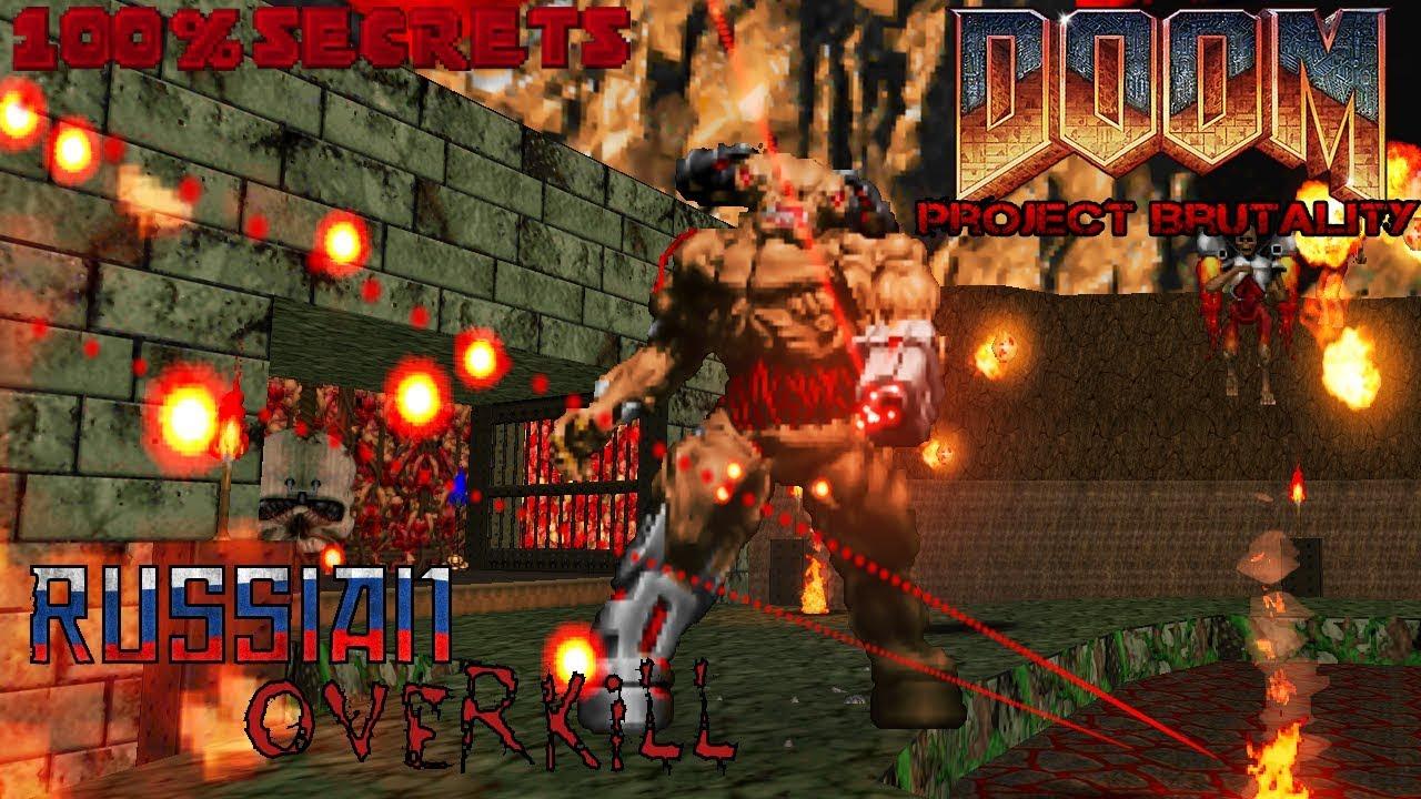 PROJECT BRUTALITY 3 0 Monsters + Russian Overkill + Doom 2 Dark World [100%  SECRETS]