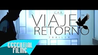 CHB - Viaje Sin Retorno (Trailer Oficial)