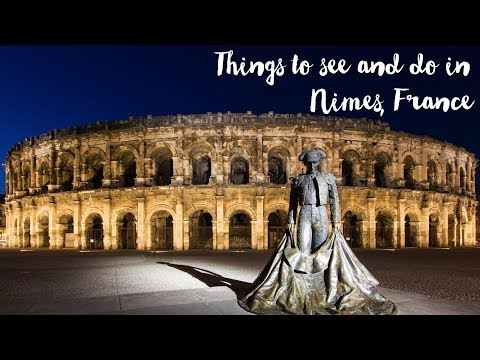 Things To See And Do In Nimes, France