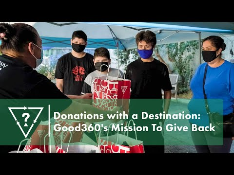 Donations with a Destination: Good 360's Mission To Give Back