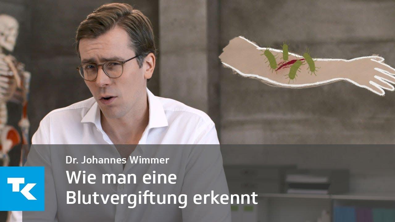 Wie man eine Blutvergiftung erkennt | Dr. Johannes Wimmer