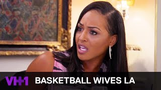"Basketball Wives LA + ""I Don't Play The B***h Card"" + VH1"