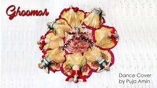 GHOOMAR | PADMAVATI | DEEPIKA PADUKONE |  Dance Cover | Puja Amin Choreography