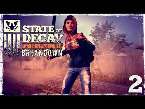 Смотреть прохождение игры State of Decay YOSE. BREAKDOWN DLC #2: Корм для жиртреста.