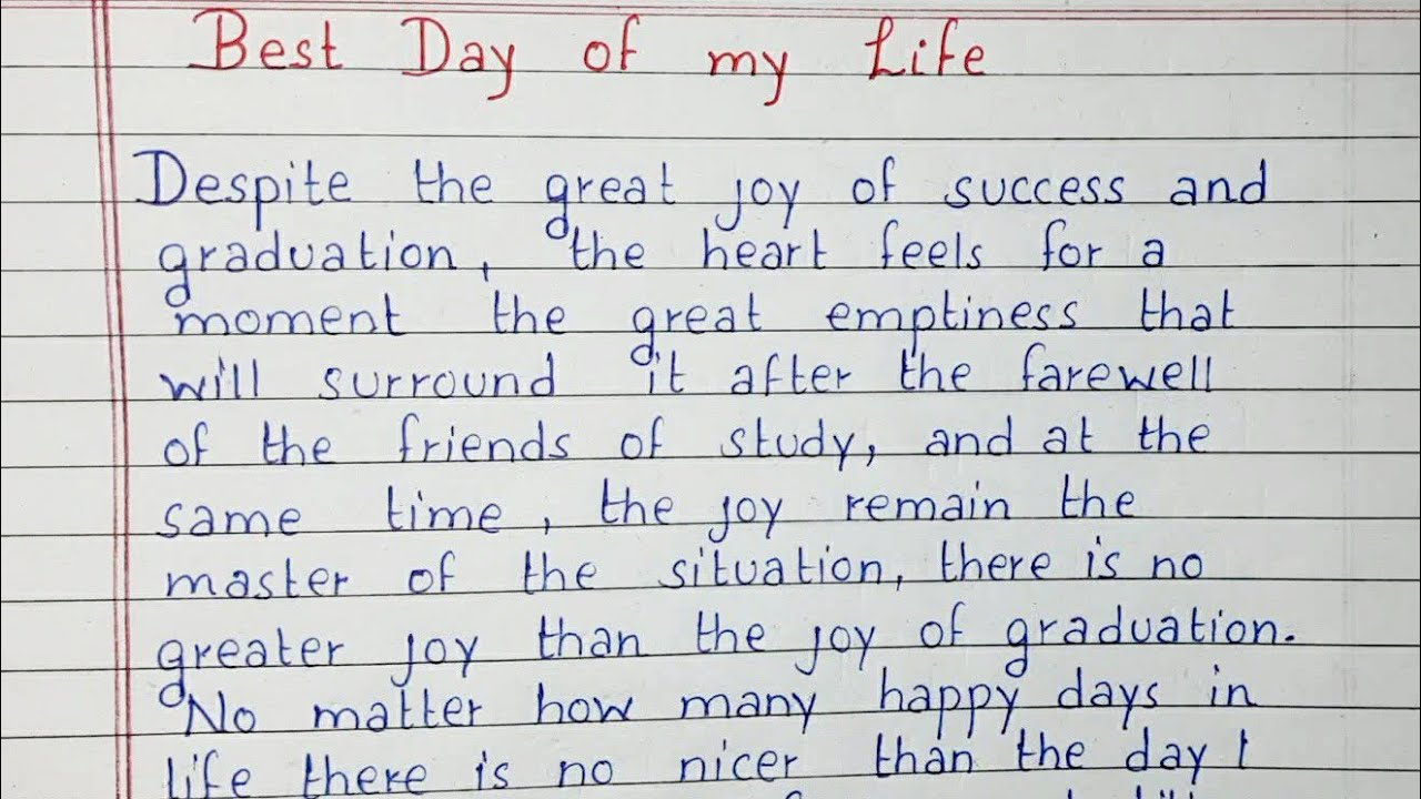 The Best Day Of My Life Essay