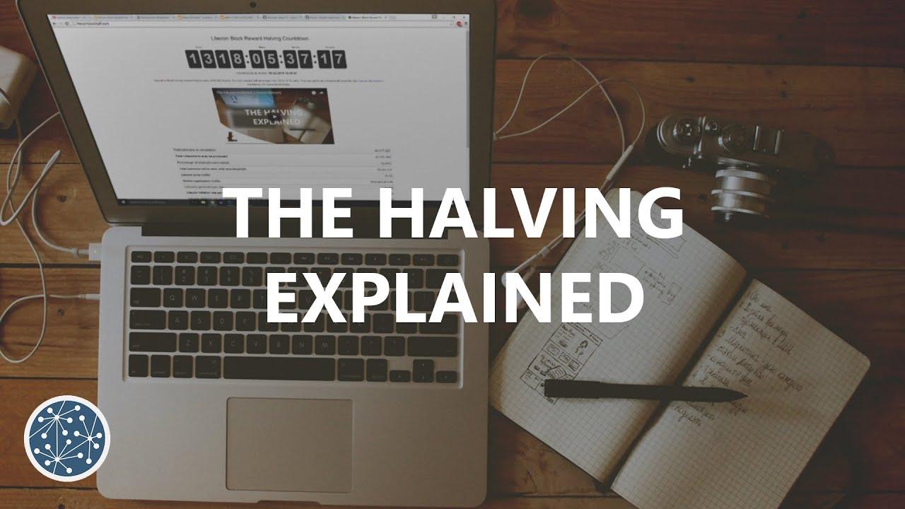 The Halving Explained (Litecoin/Bitcoin)