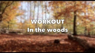 Get fit in the woods