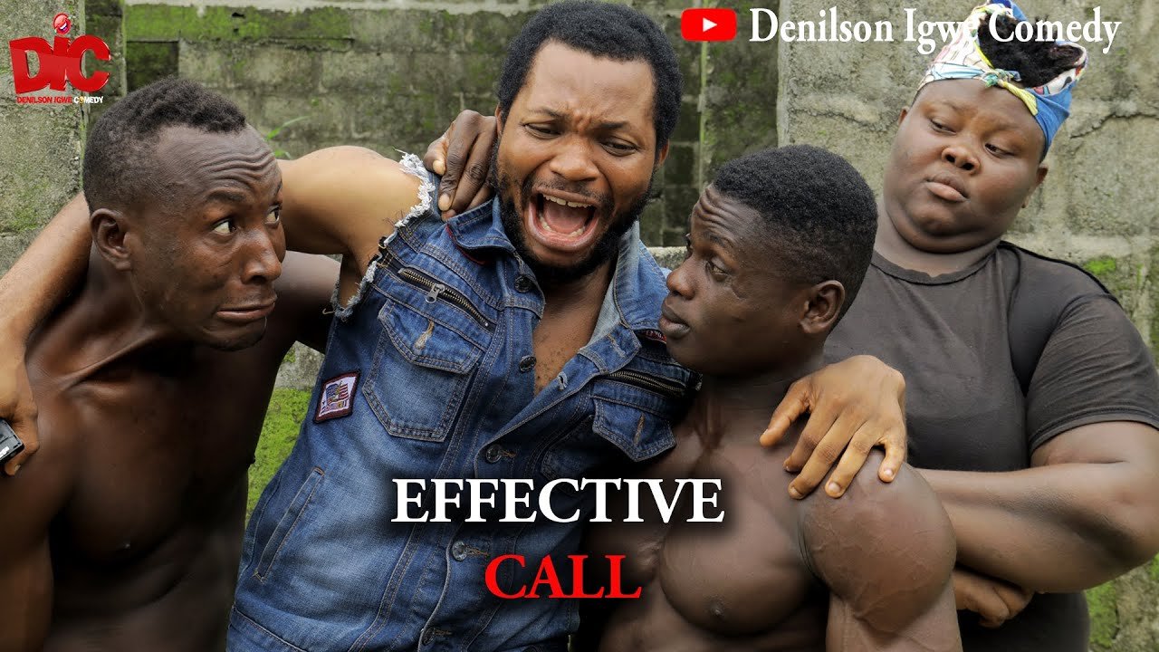 Download The effective call - Denilson Igwe Comedy
