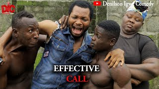 The effective call - Denilson Igwe Comedy