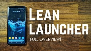 The Ultimate Pixel 2 Launcher! - Lean Launcher Full Overview