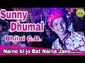 Naino Ki Bat Jo Naina Jane By Sunny Dhumal Group Bhilai C G