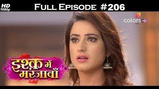 Ishq Mein Marjawan - Full Episode 206 - With English Subtitles