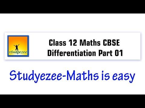Class 12 Maths CBSE   Differentiation Part 01