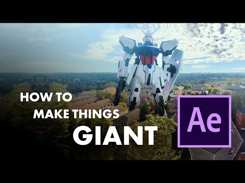 How To Make Things Giant | After Effects Tutorial