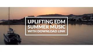 Uplifting Summer EDM Music - Royalty Free Download - Kygo Style - royalty free edm music download