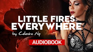 📚 Little Fires Everywhere By Celeste Ng 🎧 Audiobook. Chapter 1. Listen Online.