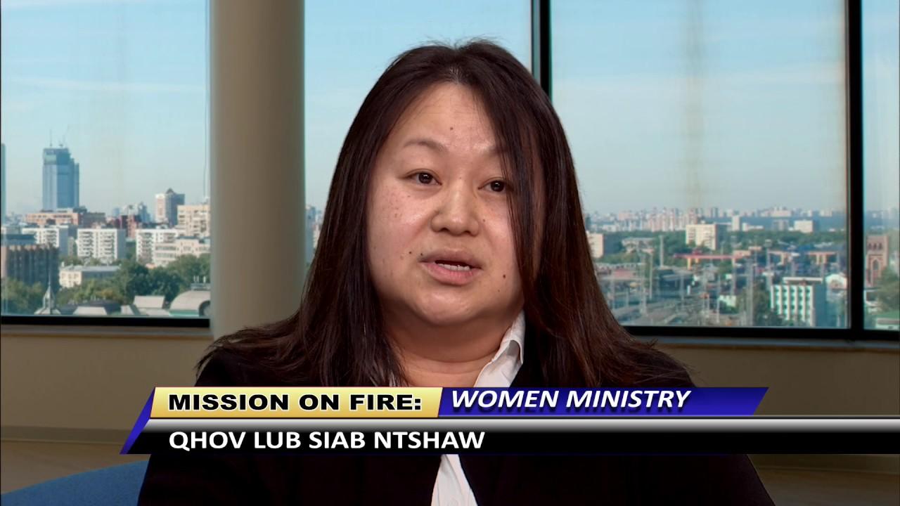 MISSION ON FIRE: Qhov lub siab ntshaw. Women Ministry.