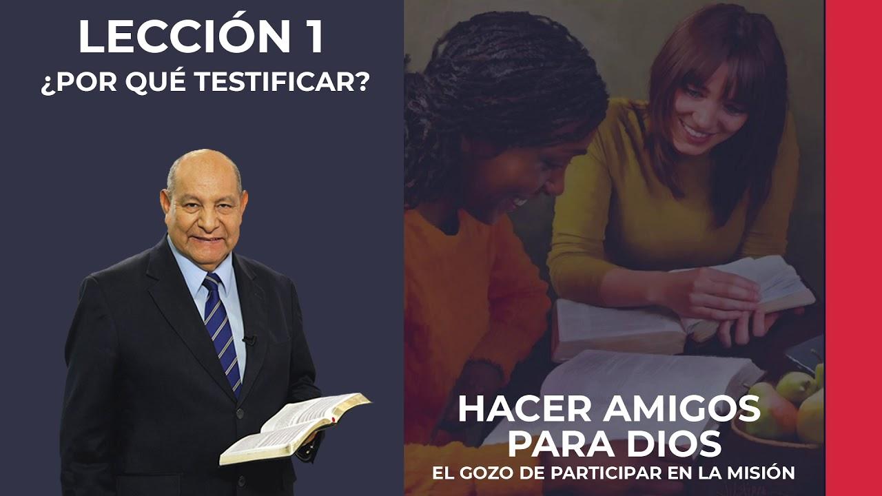 Pr. Bullon - Lección 1 - Por qué testificar?