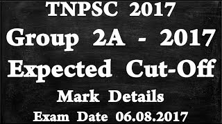 TNPSC Group 2A 2017 Expected Cut Off Mark Details / TNPSC Group 2A Cut Off Marks