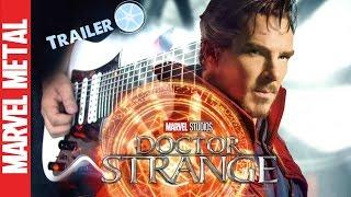 Doctor Strange Trailer Theme Metal